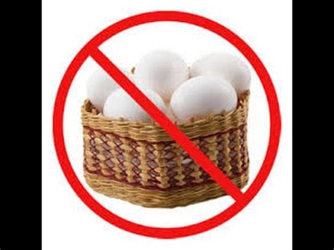 Ladies, Don't Put All Your Eggs In One Basket Youtube