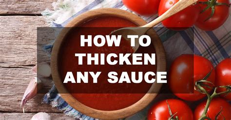how to thicken a sauce how to thicken sauce 3 simple ways to thicken any sauce using flour