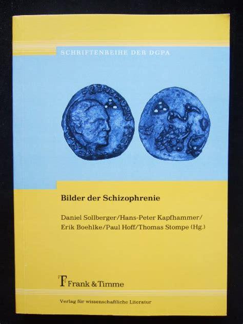 """Den chefarzt des sanatoriums kenne ich seit. ISBN 9783732901715 """"Bilder der Schizophrenie"""" - neu ..."""