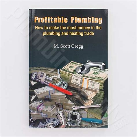 profitable plumbing how to make the most money in the