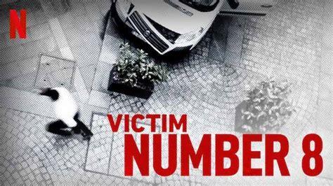 Victim Number 8: Season 1 - Review | Netflix Series ...