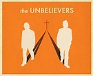 The Unbelievers | Film distribution, Unbelievers, Film
