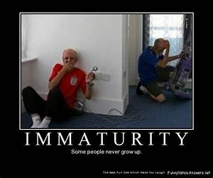 Famous quotes about 'Immaturity' - QuotationOf . COM
