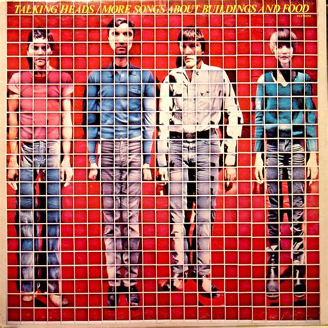 Talking Heads More Songs About Buildings And Food  Pinterest Songs