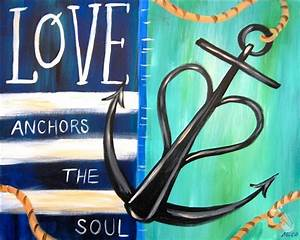 Love Anchors the Soul - Tuesday, July 21, 2015 - Painting ...