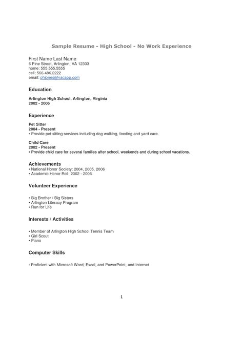 Exle Of Student Resume No Experience by High School Student Resume With No Work Experience