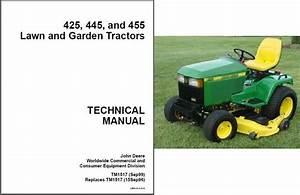 John Deere 425 445 455 Lawn  U0026 Garden Tractor Service
