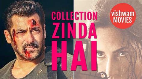 tiger zinda hai box office collection salman khan