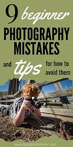 9 Beginner Photography Mistakes and Tips For How To Avoid Them in 2020 | Photography for ...