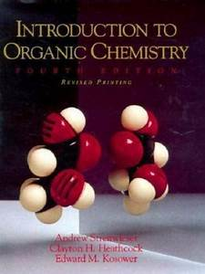Introduction To Organic Chemistry By Clayton H  Heathcock