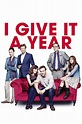 Movie Review: I Give It a Year – missemmamm
