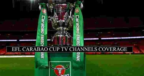 EFL Carabao Cup Live Stream 2020-21 (Free Channels ...