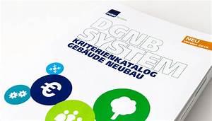 Leitfaden Nachhaltiges Bauen : dgnb system deutsche gesellschaft f r nachhaltiges bauen ~ Frokenaadalensverden.com Haus und Dekorationen
