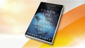 TODAY Book Club: 'Under the Wide and Starry Sky' - TODAY.com