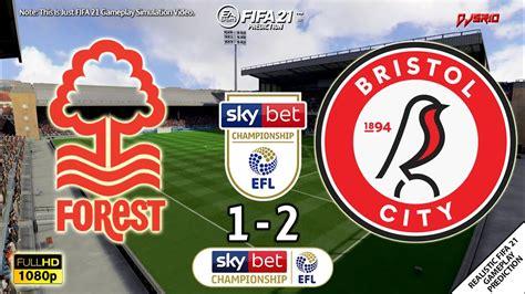 Nottingham Forest vs Bristol City 1-2 | EFL Championship ...