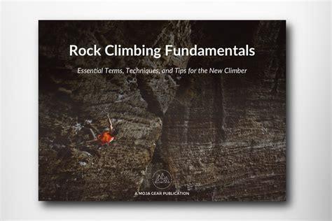 Rock Climbing Fundamentals Ebook Terms Tips