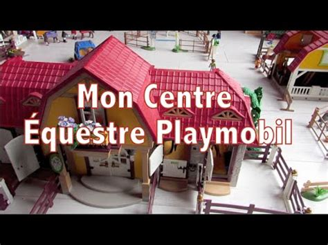 mon centre equestre playmobil  youtube