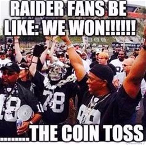 Raiders Memes - 1000 images about bronco raider hater on pinterest oakland raiders football and raiders fans