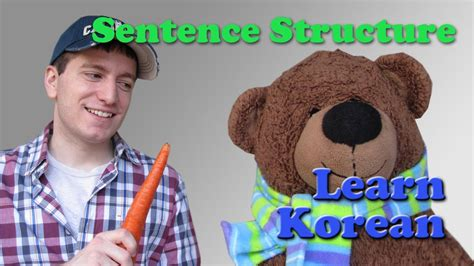 how to form a korean sentence learn korean ep 57 how to form korean sentences