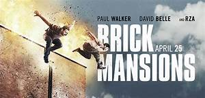 --CLOSED--BRICK MANSIONS Advanced Screening MOVIE GIVEAWAY ...