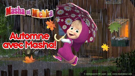 masha et michka automne avec masha collection des meilleurs dessins anim 233 s d automne