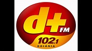 "RADIO D+ FM 102,1 ""A SINTONIA DE GOIANIA"" - YouTube"