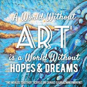 Creating Art Quotes. QuotesGram