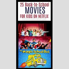 25 Backtoschool Movies On Netflix For Kids  Working Mom Blog  Outside The Box Mom