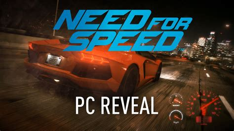 need for speed pc need for speed pc reveal