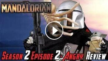 The Mandalorian: Season 2 Episode 2 - Angry Review!