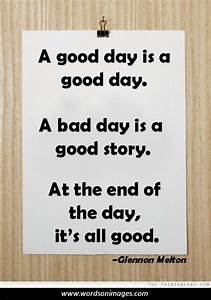 End Of Day Funn... Good Bad Day Quotes