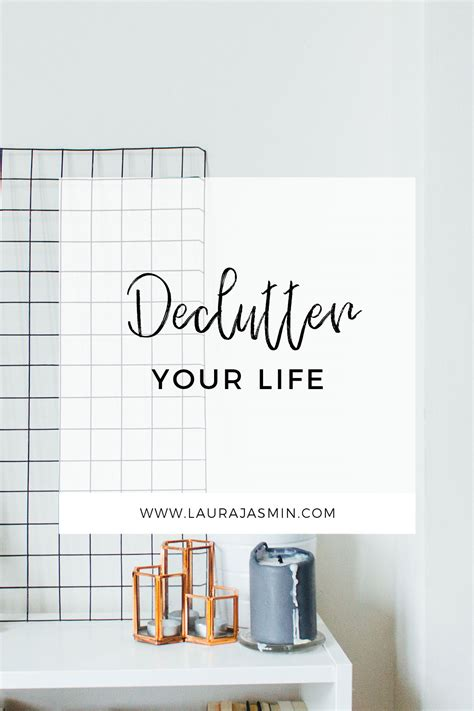 Becoming Minimalist  3 Tips To Help You Declutter Laura
