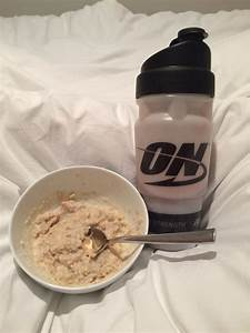 On 100  Whey Protein And Porridge Before Bed  Ud83d Udcaa