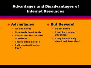 Advantages and Disadvantages of Internet Resources