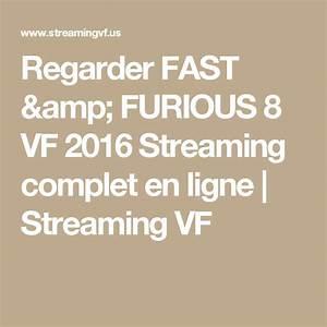 Regarder Fast And Furious 3 : regarder fast furious 8 vf 2016 streaming complet en ligne streaming vf ~ Medecine-chirurgie-esthetiques.com Avis de Voitures