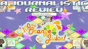 A Journalistic Review  100  Orange Juice