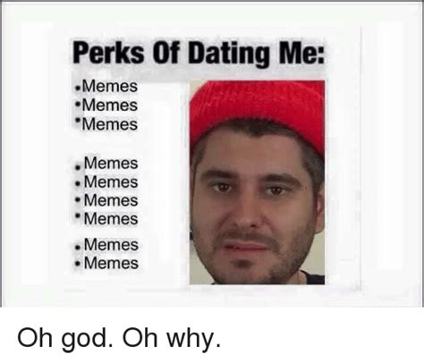 Oh God I Love Memes - 25 best memes about dank memes and dating dank memes and dating memes