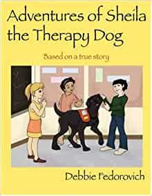 The Adventures of Sheila the Therapy Dog: Debbie