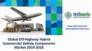 Global Off Highway Hybrid Commercial Vehicle Components