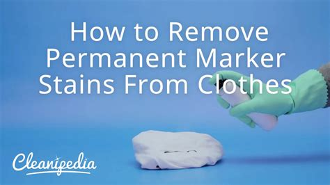 How To Remove Permanent Marker Stains From Clothes