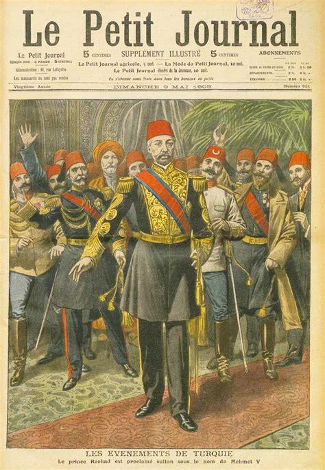 Ottoman Empire History Summary - file le petir journal proclamation of mehmed v jpg