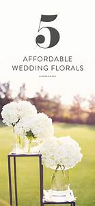 25 best ideas about budget wedding flowers on pinterest With reasonable wedding budget