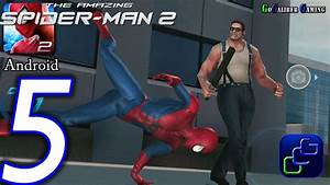 The Amazing Spider Man 2 Android Walkthrough - Part 5 ...