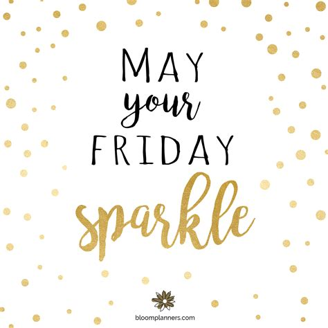 friday motivation happy weekend  friday quotes