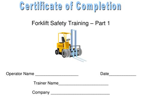 Links to lots of information and videos which apply to forklift trucks and operator training. Forklift Safety Training Certificate of Completion Template Download Printable PDF | Templateroller