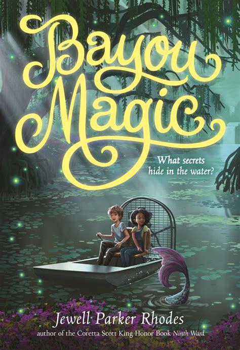 bayou magic childrens fiction  jewell parker rhodes