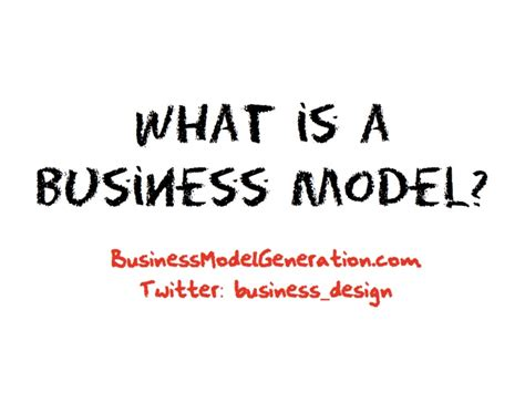 what is a business model what is a business model