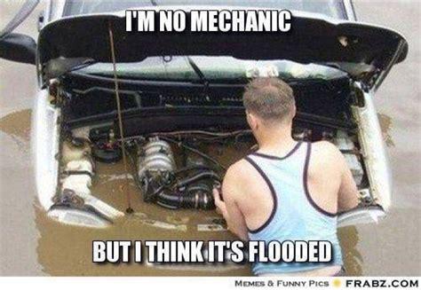 Mechanic Memes - image gallery mechanic fail