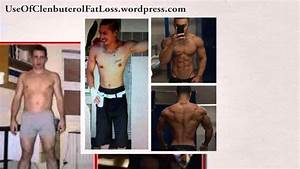 Clenbuterol Results For Men  Before And After Pics