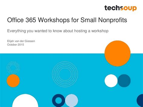 Office 365 Hosting by Netsquared Office 365 Overview For Organizers Slides 2015